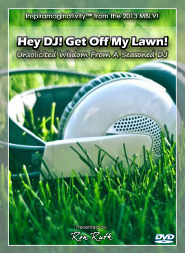 Ron Ruth presents Hey DJ Get Off My Lawn DVD